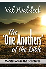 The One Anothers of the Bible (One Day at a Time Devotional Book 12) Kindle Edition