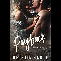 Payback: A Small Town Romantic Suspense Novel (Vigilante Justice Book 1) (English Edition)