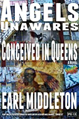 Angels Unawares: Conceived in Queens Kindle Edition