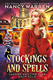 Stockings and Spells: A paranormal cozy mystery (Vampire Knitting Club Book 4) (English Edition)