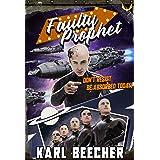 Faulty Prophet: A Funny Sci-fi Space Adventure (Interstellar Caveman Book 2)