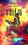 A vilã da história (Um conto de uma fada Livro 1)