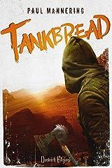 Tankbread: (versione italiana) (Italian Edition) Kindle Edition