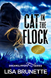 Cat in the Flock (Dreamslippers Book 1)