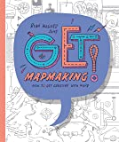 Get Mapmaking: How to get Creative with Maps