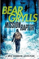 Mission Raptor (The Beck Granger Adeventures Book 3) Kindle Edition