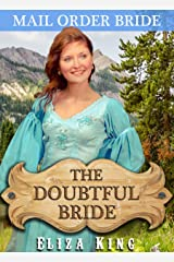 MAIL ORDER BRIDE: The Doubtful Bride and the Two Suitors: Clean Historical Western Romance (Children of Laramie Book 5) Kindle Edition