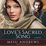 Love's Sacred Song: Treasures of His Love Series # 2,