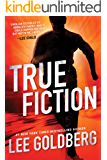 True Fiction (Ian Ludlow Thrillers Book 1)