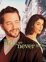 The Night We Never Met
