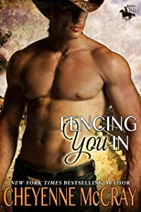 Fencing You In (Riding Tall Book 3)