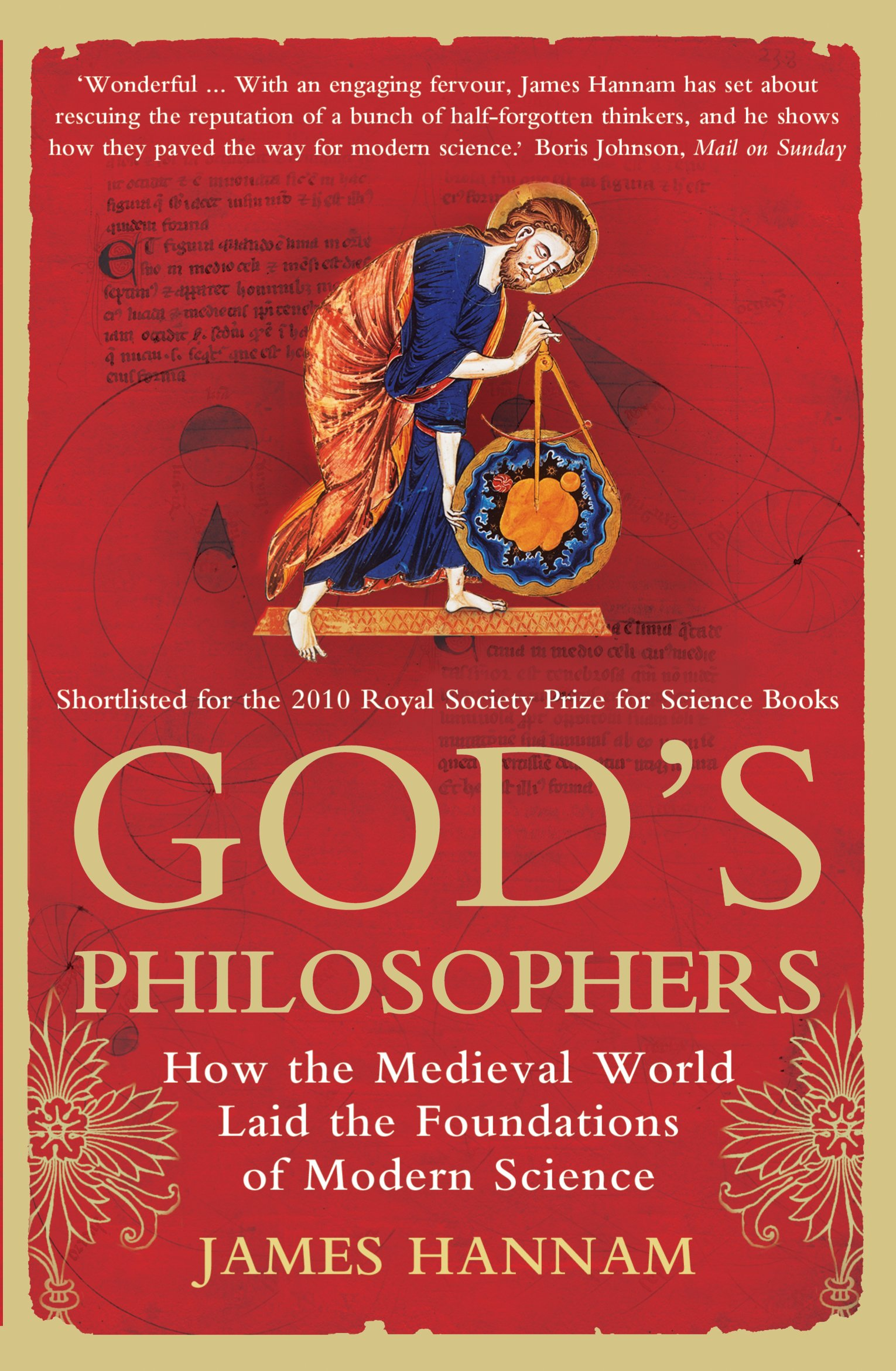 God's Philosophers: How the Medieval World Laid the Foundations of Modern Science ebook