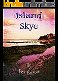 Island Skye (The Skye Series Book 1)