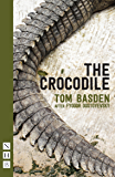 The Crocodile (NHB Modern Plays)