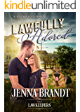 Lawfully Adored: Inspirational Christian Contemporary (A K-9 Lawkeeper Romance)