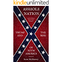 Asshole Nation: Trump and the Rise of Scum America