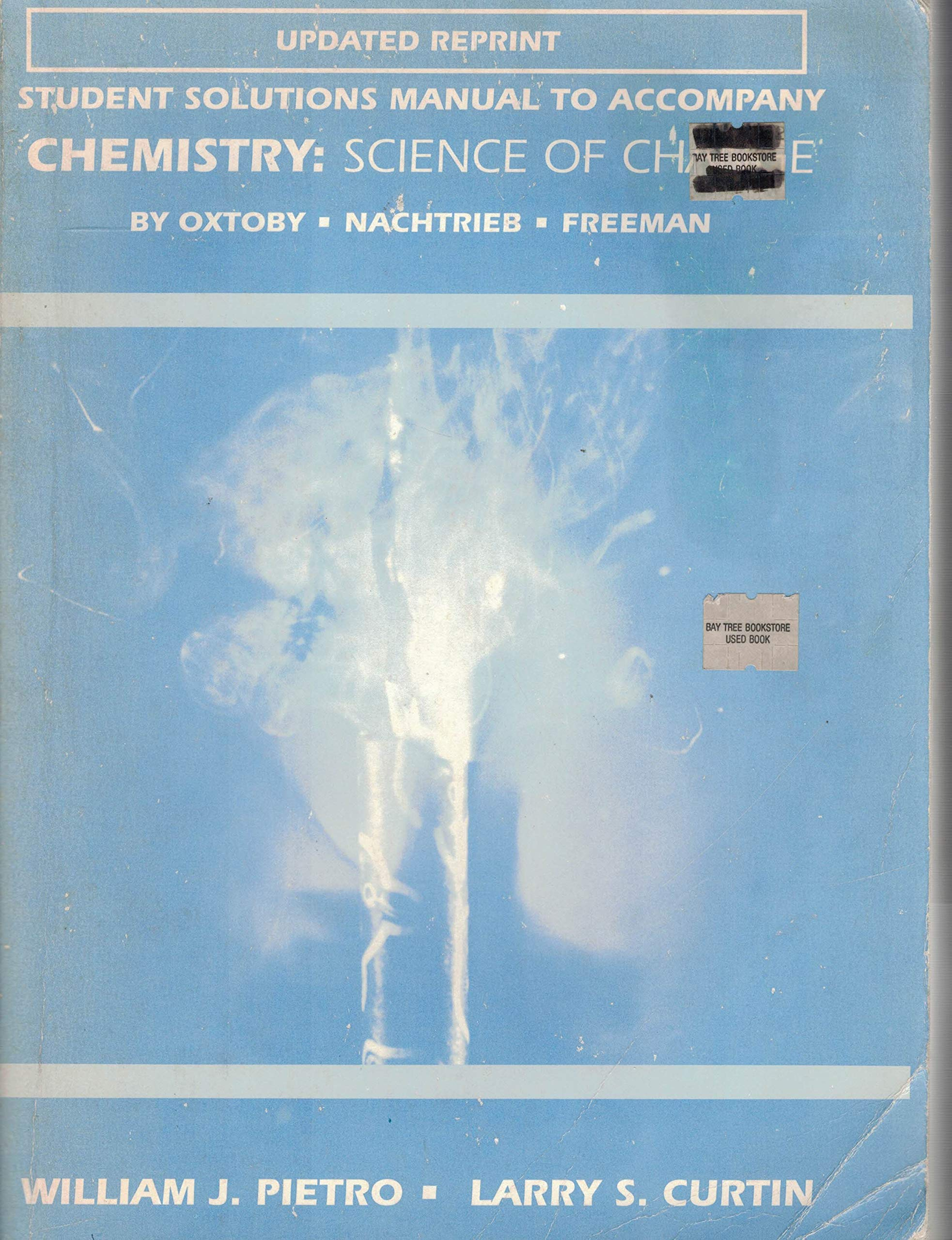 Student solutions manual to accompany Chemistry: Science of change: William  J Pietro: 9780030937453: Amazon.com: Books