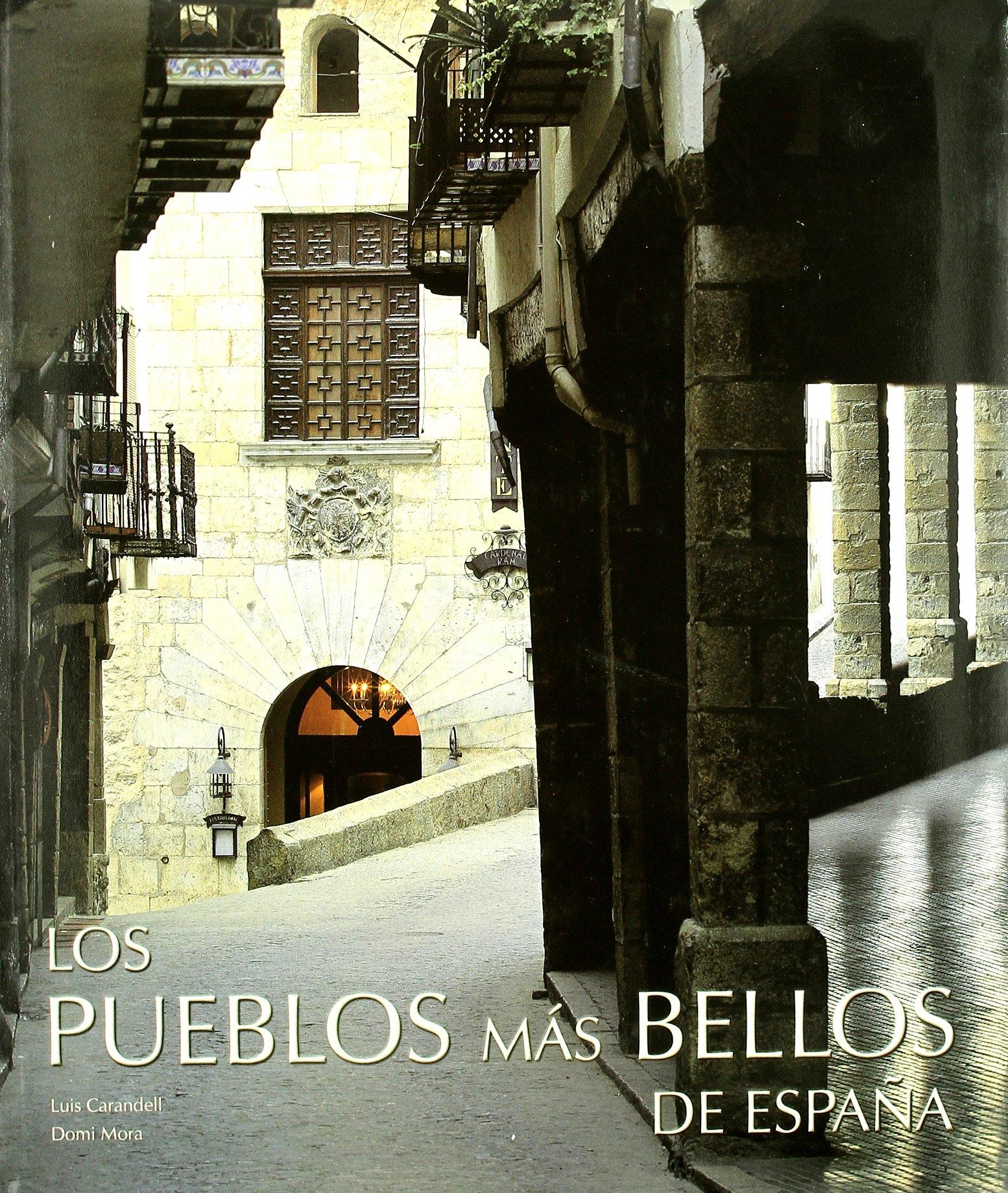Los pueblos más bellos de España (General): Amazon.es: Carandell ...