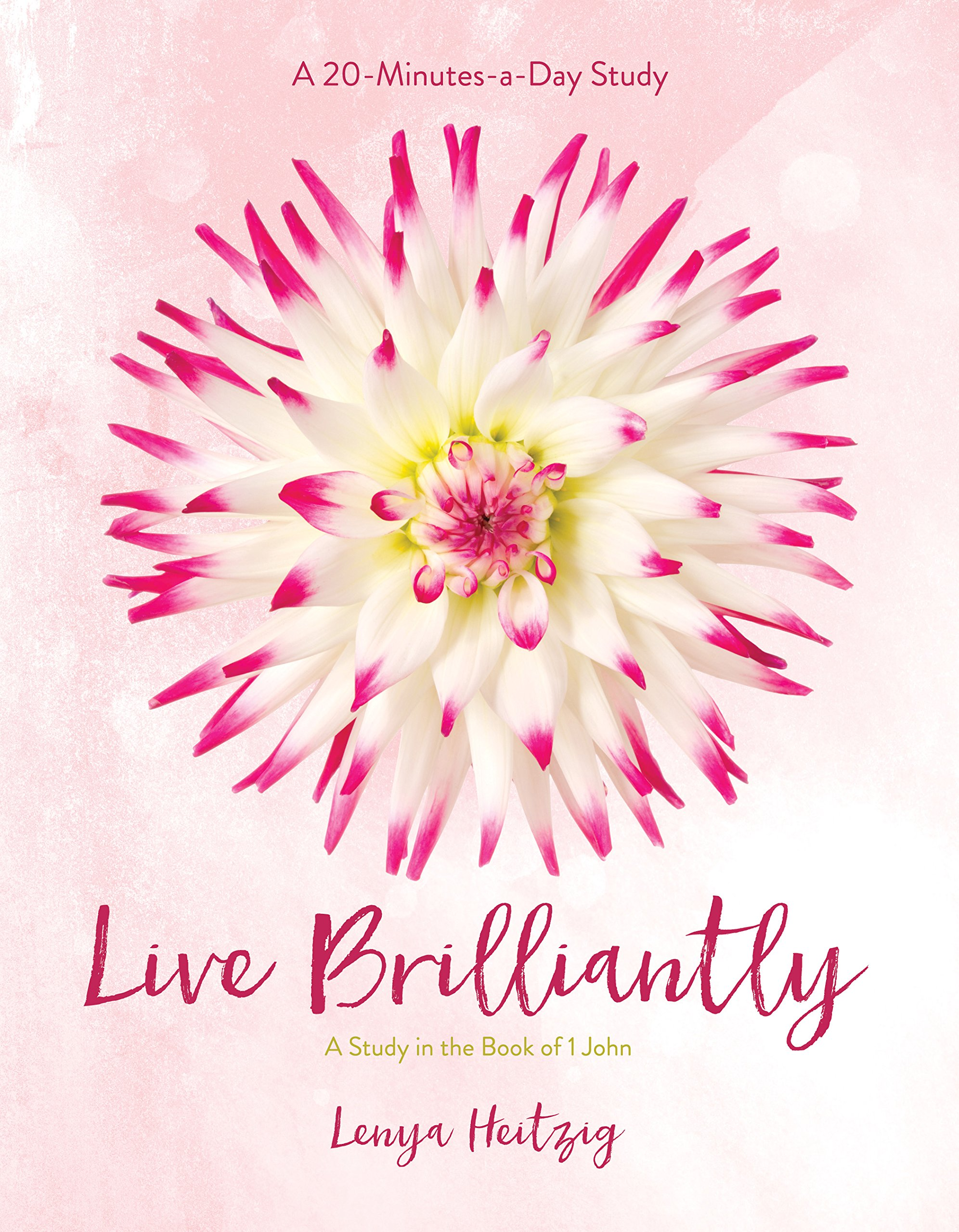 Read Online Live Brilliantly: A Study in the Book of 1 John (Fresh Life Series) PDF