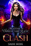 Clash (Academy of Unpredictable Magic Book 6) (English Edition)