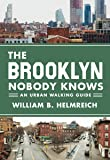 The Brooklyn Nobody Knows: An Urban Walking Guide