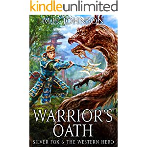 Silver Fox & The Western Hero: Warrior's Oath: A LitRPG/Wuxia Novel - Book 4