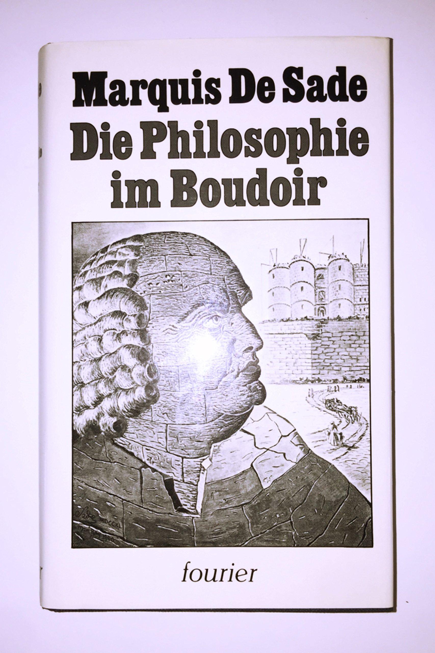 Philosophie im Boudoir. Gebundenes Buch – 1980 Wiesbaden : Fourier 3921695376