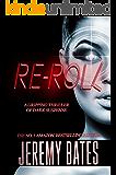 Re-roll (BookShots): A gripping thriller of dark suspense (The Midnight Book Club 8)