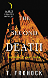 The Second Death: Los Nefilim: Part Three