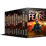 Apocalyptic Fears I: Collected Novels and Novellas: A Multi-Author Box Set (Apocalyptic Fears Series Book 1)
