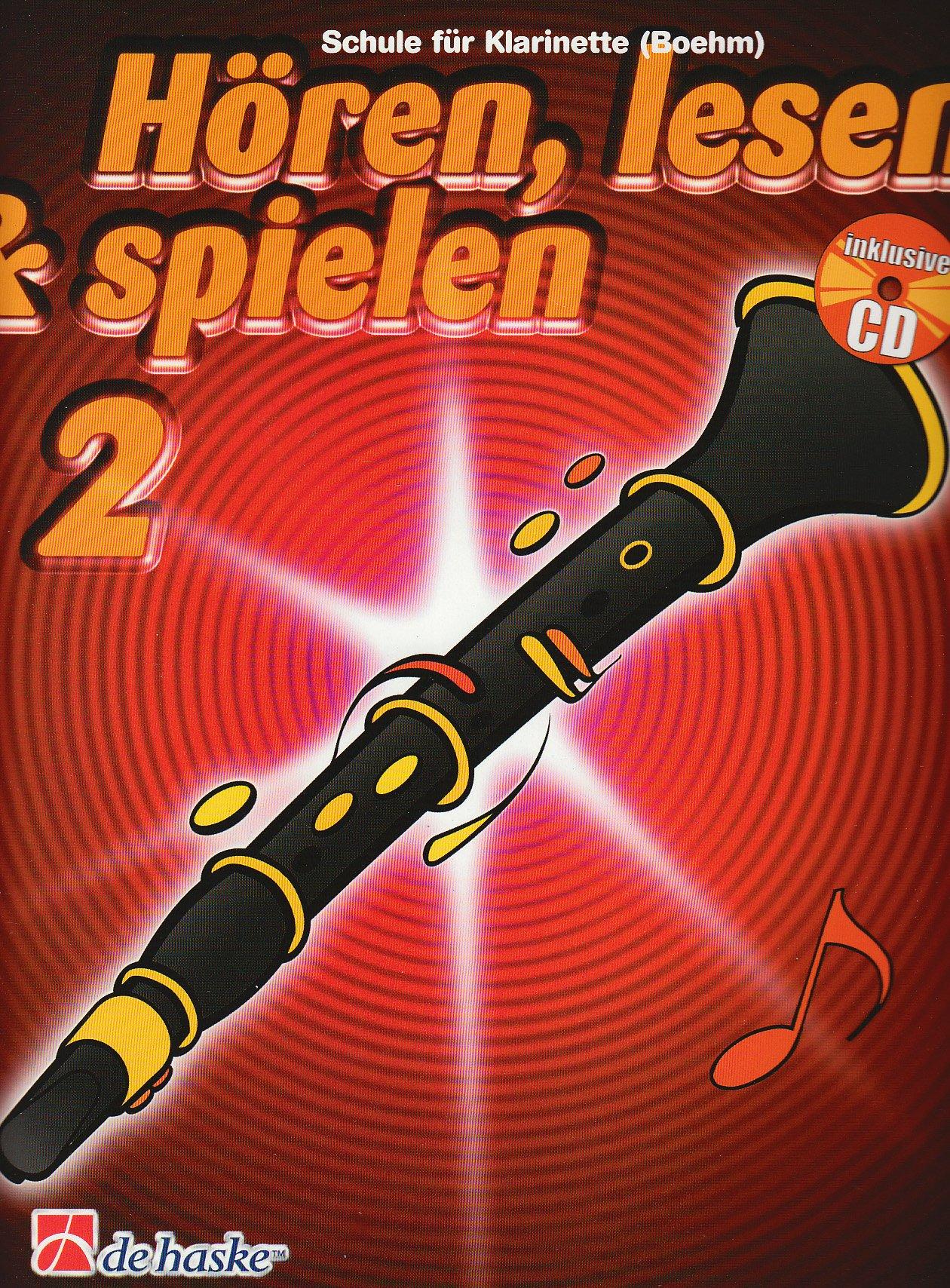 Hören, lesen & spielen, Schule für Klarinette (Boehm), m. Audio-CD