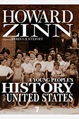 A Young People's History of the United States: Columbus to the War on Terror (For Young People Series) Kindle Edition