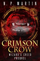 Crimson Crow: A Wizard's Creed Prequel Kindle Edition