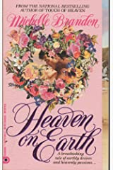 Heaven on Earth Mass Market Paperback