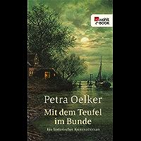 Mit dem Teufel im Bunde: Ein historischer Kriminalroman (Rosina-Zyklus 8) (German Edition)