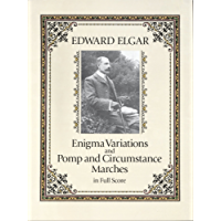 Enigma Variations and Pomp and Circumstance Marches in Full Score (Dover Music Scores)