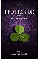 Protector (The Shining Ones Book 2)