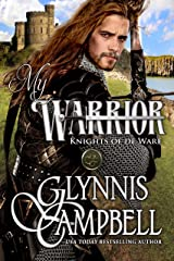 My Warrior (Knights of de Ware Book 2) Kindle Edition