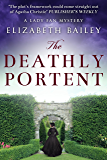 The Deathly Portent (Lady Fan Mystery Book 2) (English Edition)