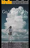 Go West Girls