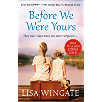 Before We Were Yours: The heartbreaking bestseller of the year
