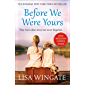 Before We Were Yours: The heartbreaking bestseller of the year that is the perfect winter read