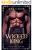 Wicked King (Fae of Fire and Ash Book 3)