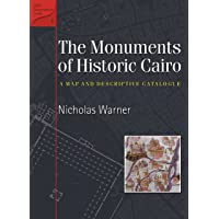 The Monuments of Historic Cairo: A Map and Descriptive Catalogue
