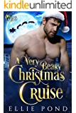 A Very Beary Christmas Cruise : A Dark Wing Paranormal Holiday Cruise