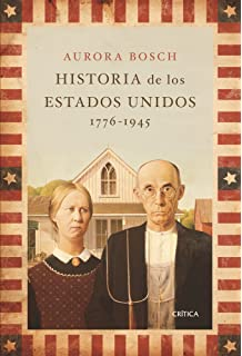 Historia de Estados Unidos, 1776-1945 (Serie Mayor)