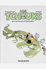Les tchouks t8 on a retrouve les dinosaures Album