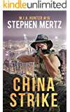 China Strike (M.I.A. Hunter Book 16)