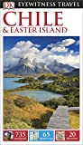 DK Eyewitness Travel Guide Chile & Easter Island (Eyewitness Travel Guides) 2016