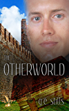 The Otherworld (Gail and Jeff Book 5)